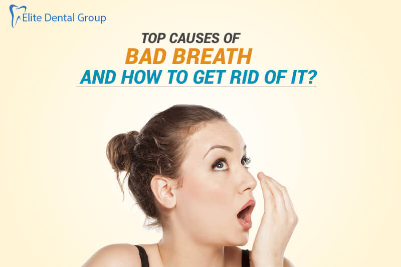 How to Get Rid of Bad Breath: Bad Breath Causes and Symptoms