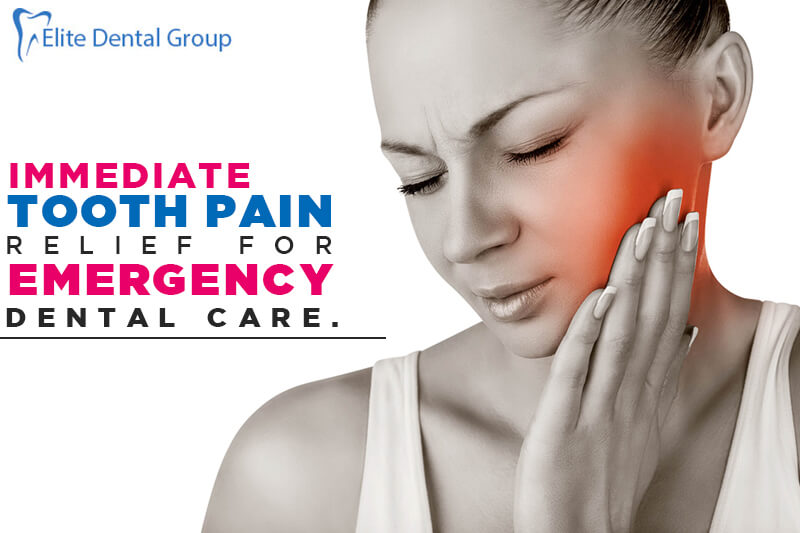 Emergency Dental Care -Immediate Tooth Pain Relief