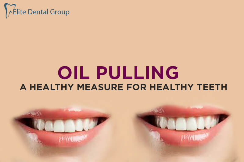 Benefits of Oil Pulling, Tips For Oil Pulling For Your Teeth